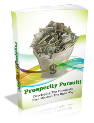 Product picture Prosperity Pursuit: Develop Right Financially Free Mindset